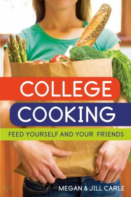 College Cooking: Feed Yourself and Your Friends 9781580088268