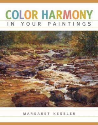 Color Harmony in Your Paintings 9781581804010