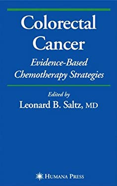 Colorectal Cancer: Evidence-Based Chemotherapy Strategies 9781588297518