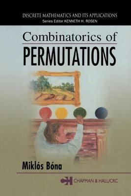 Combinatorics of Permutations 9781584884347