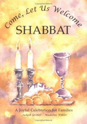 Come, Let Us Welcome Shabbat 9781580130127