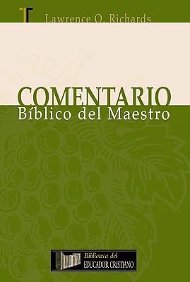 Comentario Biblico del Maestro (the Teachers Commentary) 9781588022707