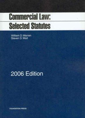 Commercial Law: Selected Statutes 9781587789205