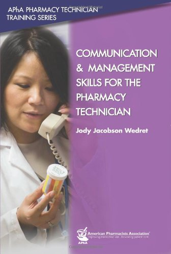 Communication and Management Skills for the Pharmacy Technician 9781582121031