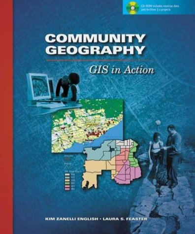 Community Geography: GIS in Action 9781589480230