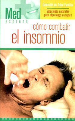 Como Combatir El Insomnio 9781582799810