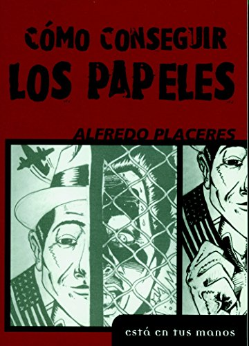 Como Conseguir Los Papeles = How to Obtain Papers 9781583222775