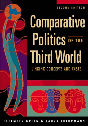 Comparative Politics of the Third World: Linking Concepts and Cases 9781588264633
