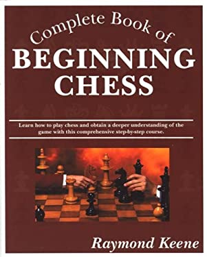 Complete Book of Beginning Chess 9781580421089