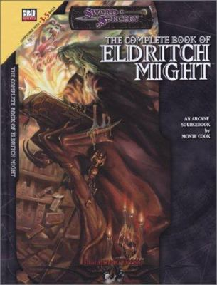Complete Book of Eldritch Might 9781588469526