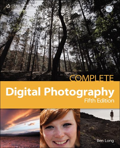 Complete Digital Photography [With CDROM] 9781584507000