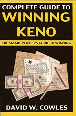 Complete Guide to Winning Keno, 2nd Edition 9781580421041