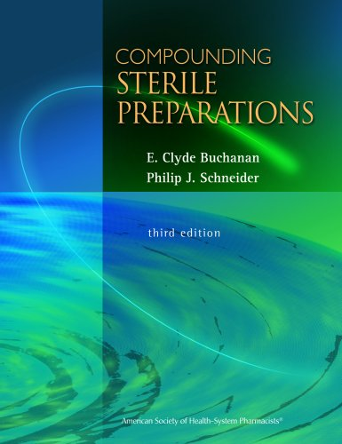 Compounding Sterile Preparations 9781585281794
