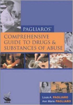 Comprehensive Guide to Drugs and Substances of Abuse 9781582120669