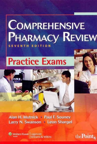 Comprehensive Pharmacy Review Practice Exams 9781582557120