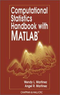 Computational Statistics Handbook with MATLAB 9781584882299