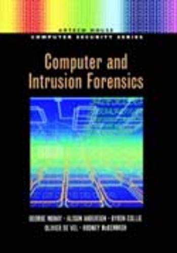 Computer and Intrusion Forensics 9781580533690