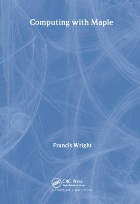 Computing with Maple 9781584882367