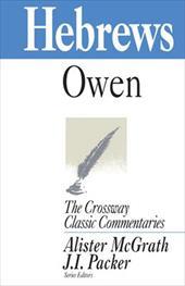 Comt-CCC Hebrews - Owen, John / McGrath, Alister E. / Packer, J. J.