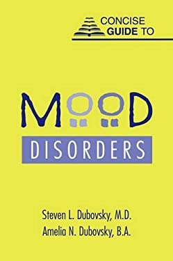 Concise Guide to Mood Disorders 9781585620562