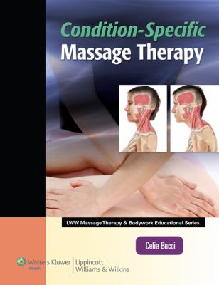 Condition-Specific Massage Therapy [With Access Code] 9781582558073