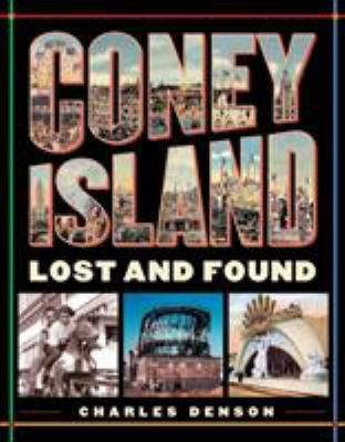 Coney Island: Lost and Found 9781580084550