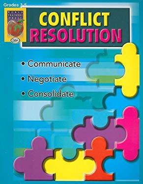 Conflict Resolution, Grades 3-5 9781583241813