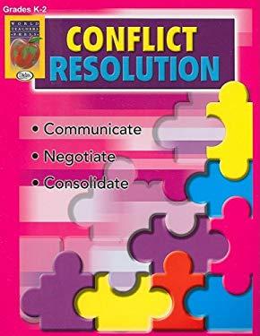 Conflict Resolution, Grades K-2 9781583241806