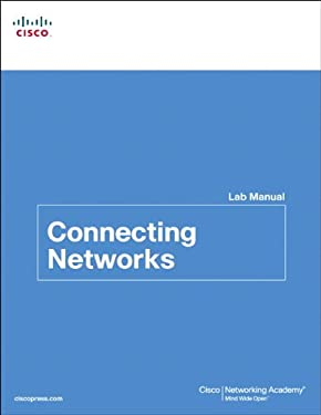 Connecting Networks Lab Manual 9781587133312