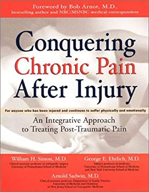 Conquering Chronic Pain After Injury 9781583331408