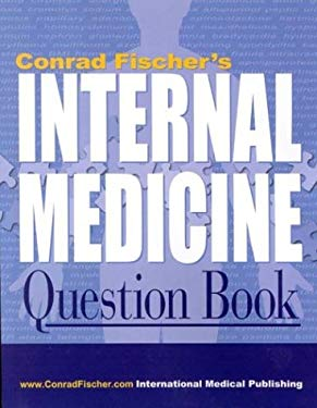Conrad Fisher's Internal Medicine Question Book
