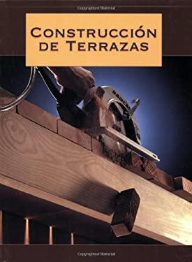 Construccion de Terrazas: Building Decks 9781589230996