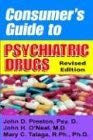 Consumer's Guide to Psychiatric Drugs 9781587411250