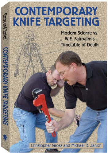 Contemporary Knife Targeting: Modern Science vs. W.E. Fairbairn's Timetable of Death 9781581605563