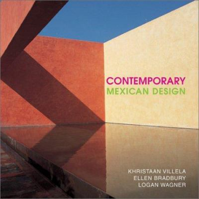 Contemporary Mexican Design and Architecture 9781586850883