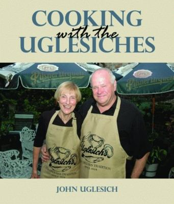 Cooking with the Uglesiches 9781589805514