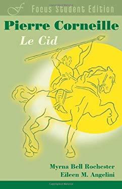 Corneille: Le Cid 9781585102969
