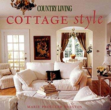 Country Living Cottage Style 9781588165671