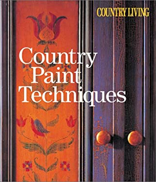 Country Living Country Paint Techniques 9781588162564