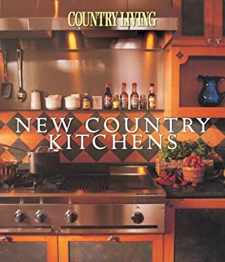 Country Living New Country Kitchens 9781588163875