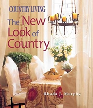 Country Living the New Look of Country 9781588163646