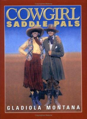 Cowgirl Saddle Pals 9781586850012