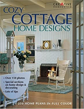 Cozy Cottage Home Designs 9781580112222