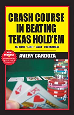Crash Course in Beating Texas Hold'em 9781580421652