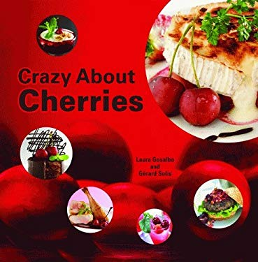 Crazy about Cherries 9781589806085