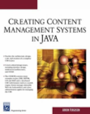 Creating Content Management Systems in Java [With CD-ROM] 9781584504665