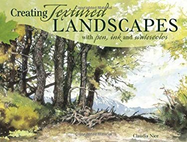 Creating Textured Landscapes with Pen, Ink & Watercolor 9781581809275