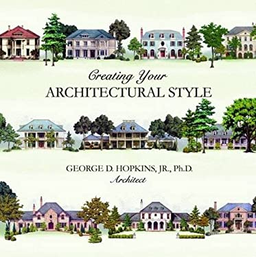 Creating Your Architectural Style 9781589807198