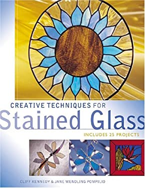 Creative Techniques for Stained Glass 9781581806045