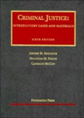 Criminal Justice: Introductory Cases and Materials 9781587785269